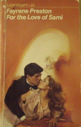 For the Love of Sami (Loveswept): Preston, Fayrene