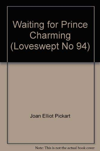 Waiting for Prince Charming (94): Joan Elliot Pickart