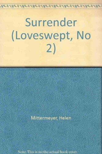 Surrender (Loveswept, No 2): Mittermeyer, Helen