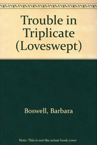 9780553217544: TROUBLE IN TRIPLICATE (Loveswept, No 142)