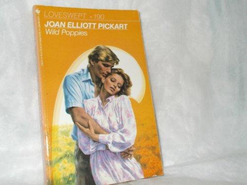 Wild Poppies (Loveswept #190): Pickart, Joan Elliott