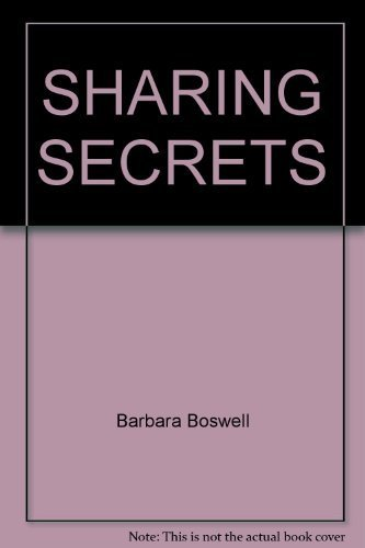 Sharing Secrets (0553218689) by Barbara Boswell
