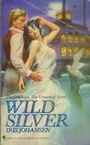 9780553218985: Wild Silver (The Delaneys, The Untamed Years II)