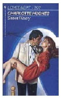 SWEET MISERY (Loveswept): Hughes, Charlotte