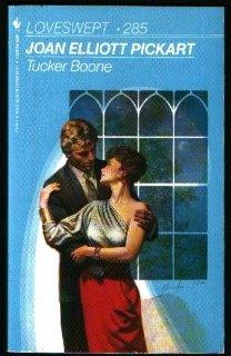 Tucker Boone (Loveswept, No. 285): Joan Elliott Pickart