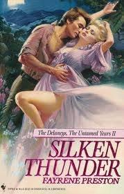 Silken Thunder (The Delaney's, the Untamed Years: Preston, Fayrene