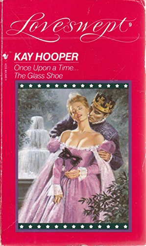 9780553220315: ONCE UPON A TIME...THE GLASS SHOE (Loveswept)