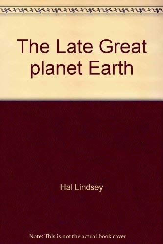 9780553225020: The Late Great planet Earth