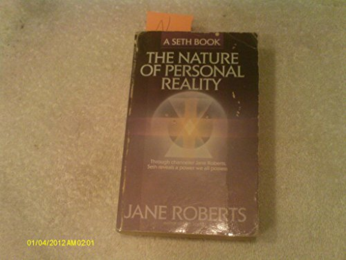 Nature of Personal Reality: Roberts, Jane