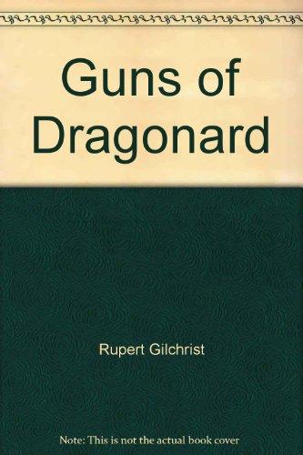 9780553226126: Guns of Dragonard