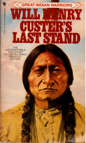 9780553226843: Custer's Last Stand: The Story of the Battle of the Little Big Horn (Great Indian Warriors)