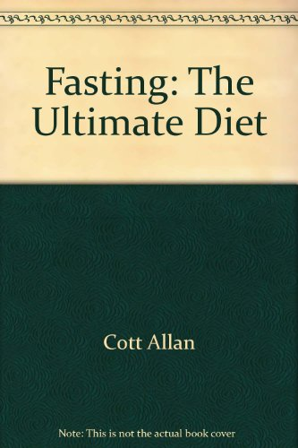 9780553226997: Fasting: The Ultimate Diet
