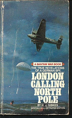London Calling North Pole: H. J. Giskes