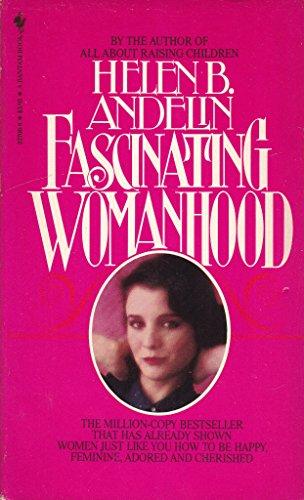 9780553227062: Fascinating Womanhood