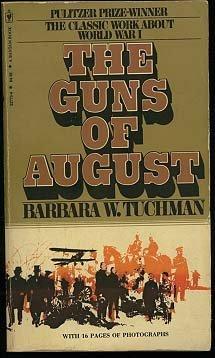 9780553227734: Guns of August
