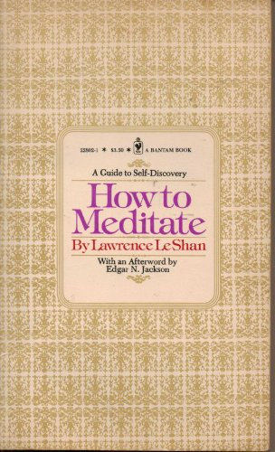 9780553228021: How to Meditate