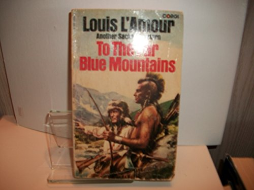 To the Far Blue Mountains #02: L'Amour, Louis
