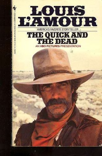 Quick and the Dead: L'Amour, Louis