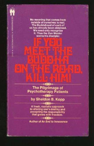 9780553228199: If You meet a Buddha on the Road, Kill him!