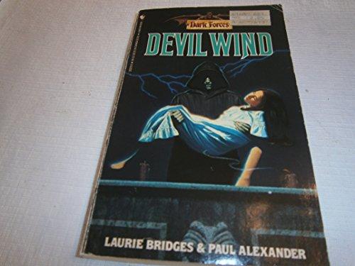 Devil Wind (Dark Forces): Bridges, Laurie and