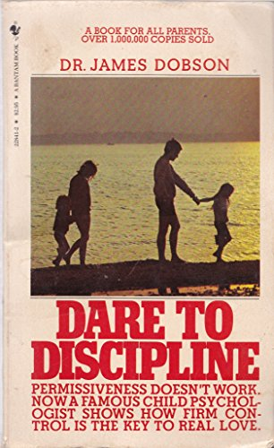 9780553228410: Dare to Discipline