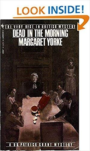 9780553228588: DEAD IN THE MORNING [A DR. PATRICK GRANT MYSTERY]