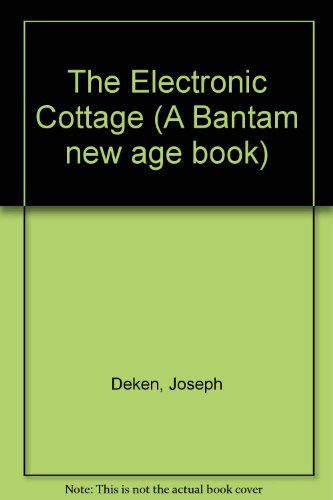 9780553228632: The Electronic Cottage (A Bantam new age book)