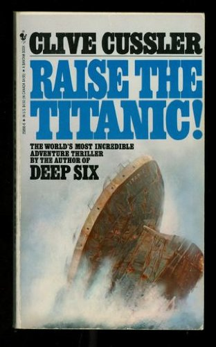 9780553228892: Raise the Titanic