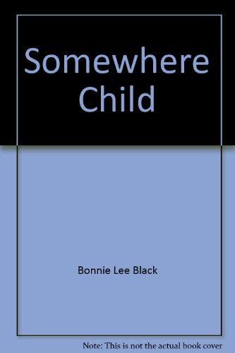 9780553229233: Somewhere Child
