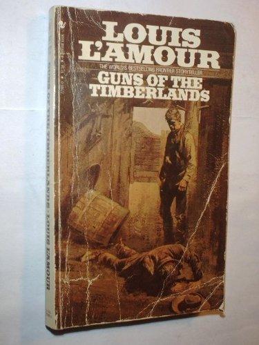 9780553229851: Guns of the Timberland