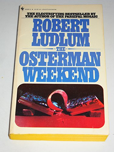 9780553229868: The Osterman Weekend