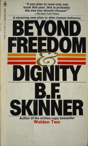 9780553230079: Beyond Freedom and Dignity