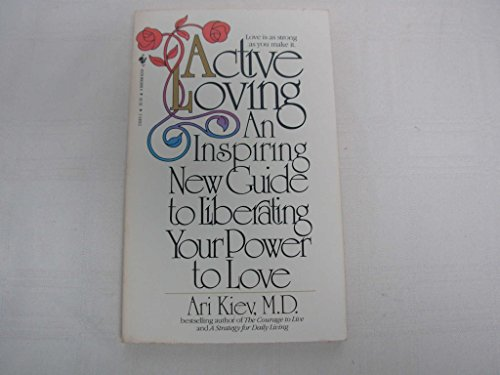 9780553230437: Active Loving: Discovering and Developing the Power to Love