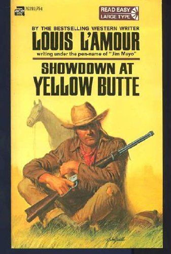 Showdown At Yellow Butte (9780553231434) by L Amour, Louis