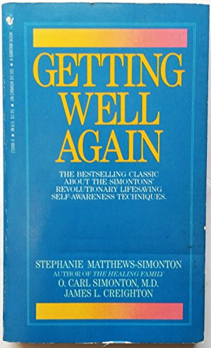 Getting Well Again: Simonton, O Carl