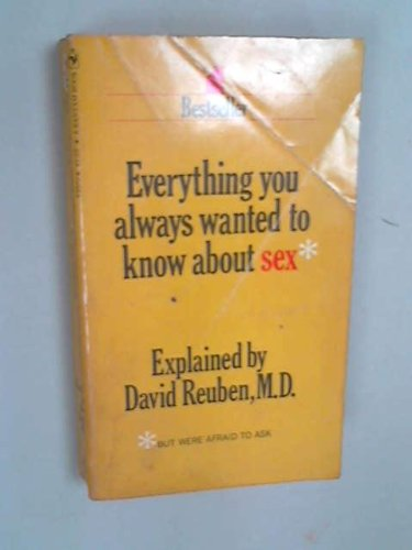 Everything You Always Wanted to Know About: Reuben, David R.