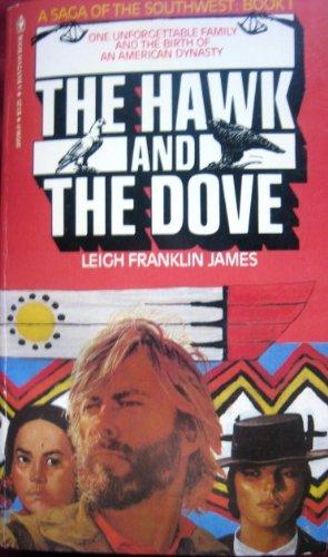 Saga Southwest #01: The Hawk and the: James, Leigh Franklin
