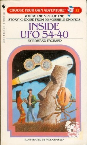 Inside UFO 54-40.: CHOOSE YOUR OWN ADVENTURE #12.
