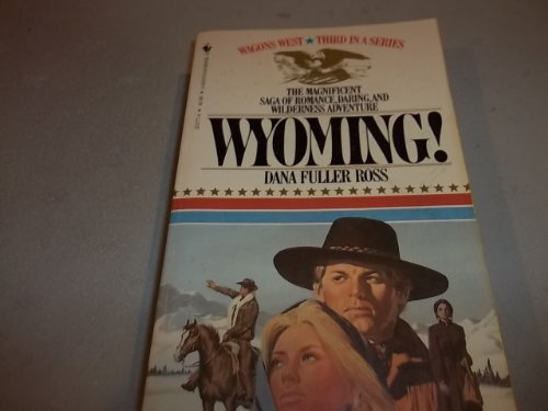 9780553231779: Wagon West #03: Wyoming (Wagons West)