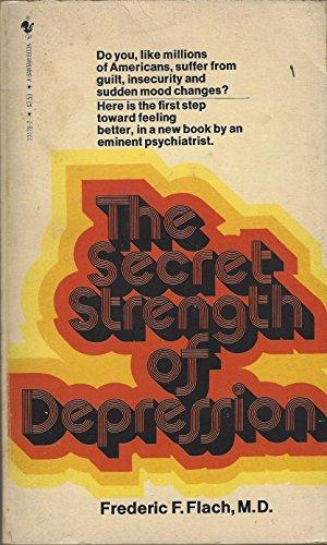 9780553231786: Secret Strength of Depression