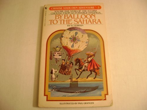 By Balloon to the Sahara. CHOOSE YOUR OWN ADVENTURE #3.