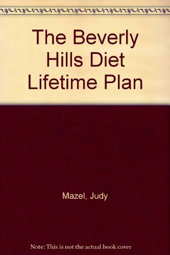 9780553231885: The Beverly Hills Diet Lifetime Plan