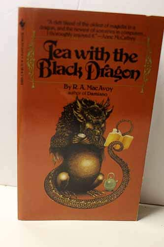 9780553232059: Tea With the Black Dragon