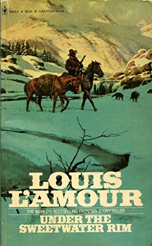 Under the Sweetwater Rim: L'Amour, Louis