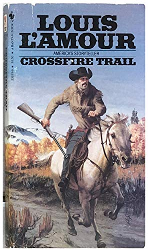 9780553232332: Crossfire Trail