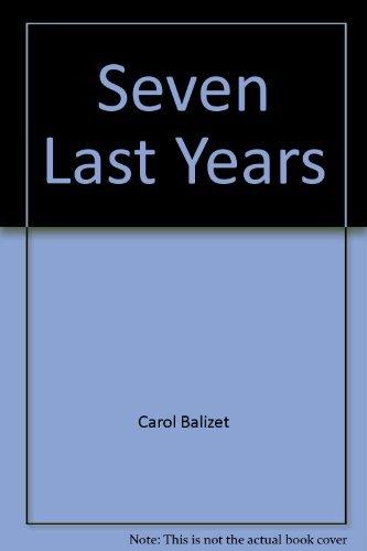 9780553232554: Seven Last Years