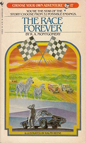 9780553232905: The Race Forever (Choose Your Own Adventure, No. 17)