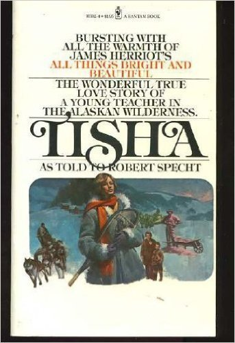9780553233018: Tisha: The Story of a Young Teacher in the Alaska Wilderness