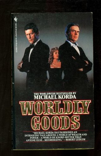 9780553233025: Worldly Goods