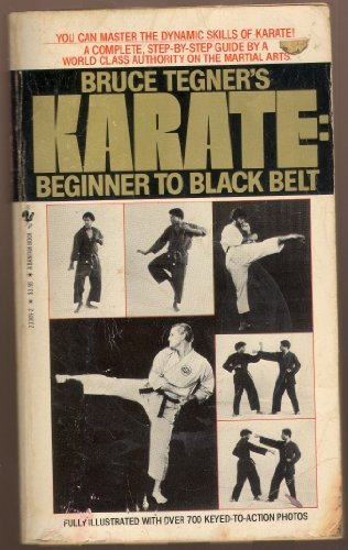 Karate: Beginner to Black Belt: Tegner, Bruce